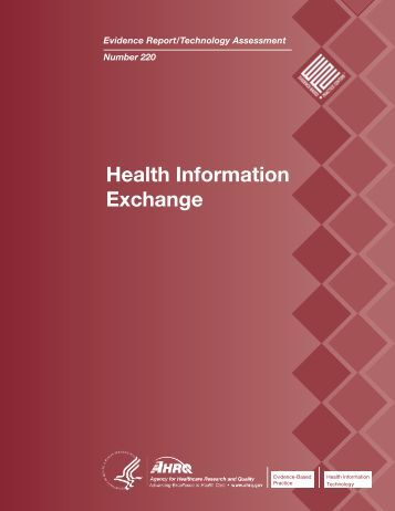 health information exchange Health information exchange (hie) has been promoted to improve the efficiency, cost-effectiveness, quality, and safety of health care delivery this chapter describes the evidence base to support that assertion, describing a systematic review of the effectiveness, use, usability, implementation, and sustainability of hie.