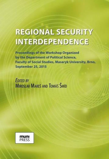 REGIONAL SECURITY INTERDEPENDENCE