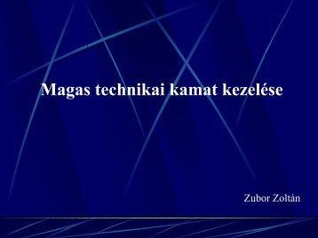 Zubor Zoltán: Magas technikai kamat kezelése