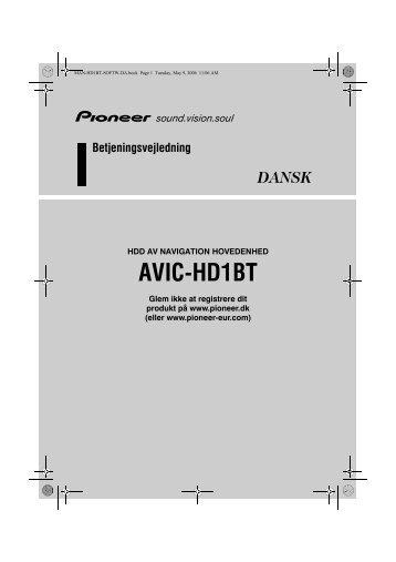 Pioneer AVIC-HD1BT - Software manual - danois