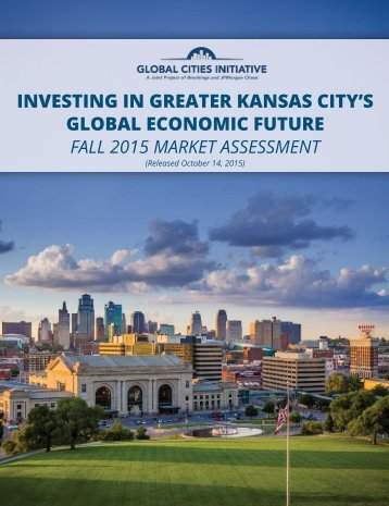 INVESTING IN GREATER KANSAS CITY'S GLOBAL ECONOMIC FUTURE