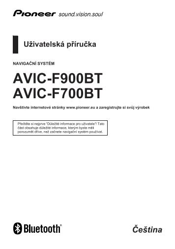 Pioneer AVIC-F700BT - User manual - tchèque