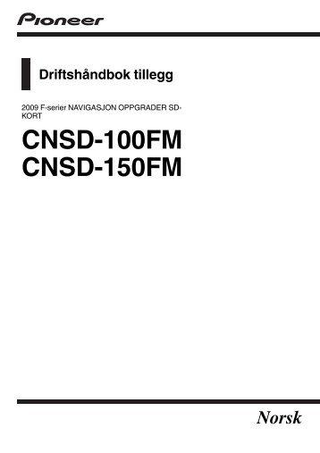 Pioneer CNSD-150FM - Addendum - norvégien