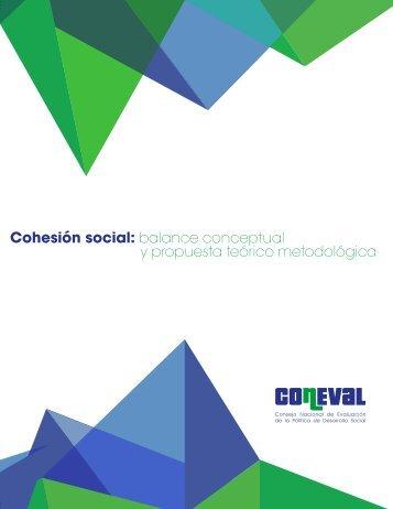 Cohesión social balance conceptual y propuesta teórico metodológica