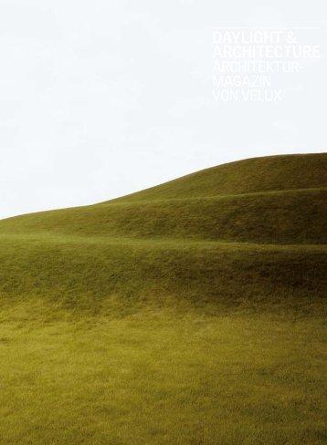 Daylight & Architecture | Architektur-Magazin von VELUX, Ausgabe ...