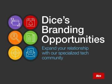 Dice's Branding Opportunities