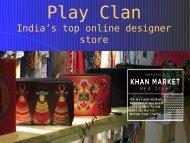 Play Clan – Best Online Designer Store India