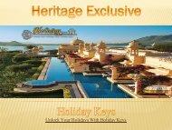 Heritage Exclusive -  HolidayKeys.co.uk