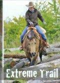 Abenteuer Extreme Trail. Quarter Horse Journal 6-2015 - Seite 3