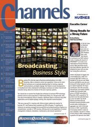 Broadcasting… Business Style - Hughes Network Systems, LLC