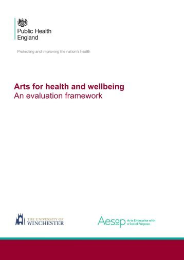 Arts for health and wellbeing An evaluation framework