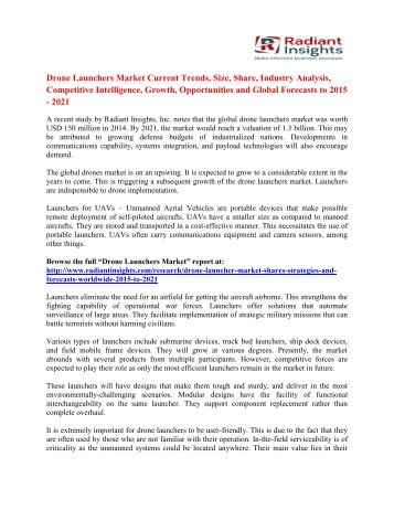 Drone Launchers Market Analysis, Forecasts And Applications To 2021