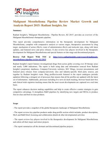 Malignant Mesothelioma Pipeline Review Market Growth and Analysis Report 2015 Radiant Insights, Inc