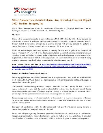 Silver Nanoparticles Market Share, Size, Growth & Forecast Report 2022 Radiant Insights, Inc