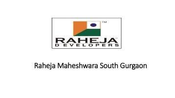 Raheja Maheshwara South Gurgaon