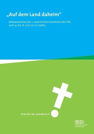 """""""Auf dem Land daheim"""" - Kirche im Aufbruch - Evangelische Kirche ..."""