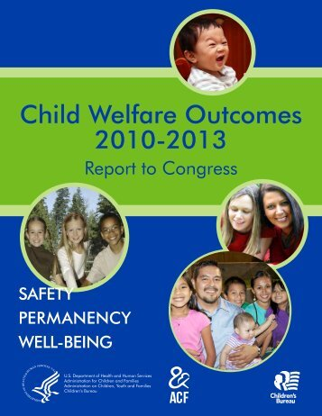 Child Welfare Outcomes 2010-2013