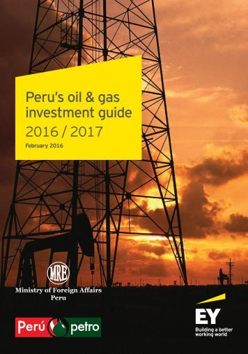 Peru's oil & gas investment guide 2016 / 2017