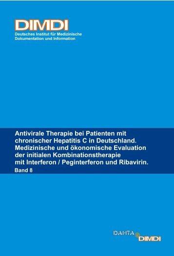 Antivirale Therapie bei Patienten mit chronischer Hepatitis C ... - DIMDI