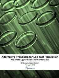 Alternative Proposals for Lab Test Regulation