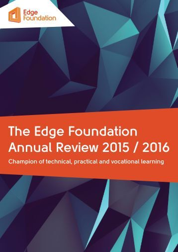 The Edge Foundation Annual Review 2015 / 2016