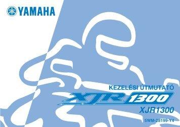 Yamaha XJR1300 - 2006 - Mode d'emploi Magyar
