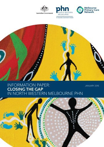 INFORMATION PAPER CLOSING THE GAP IN NORTH WESTERN MELBOURNE PHN