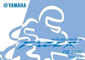 Yamaha FZ6-SHG - 2006 - Mode d'emploi Magyar