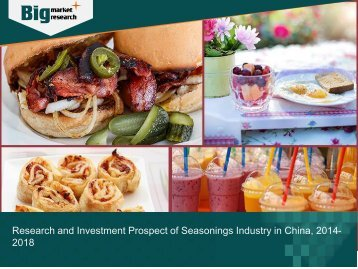 Seasonings Industry in China, Research and Investment Prospect from 2014-2018