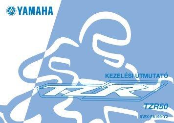 Yamaha TZR50 - 2007 - Mode d'emploi Magyar