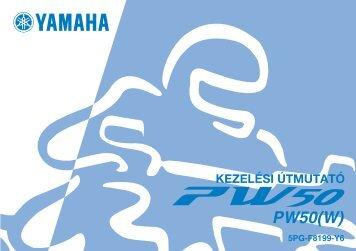 Yamaha PW50 - 2006 - Mode d'emploi Magyar