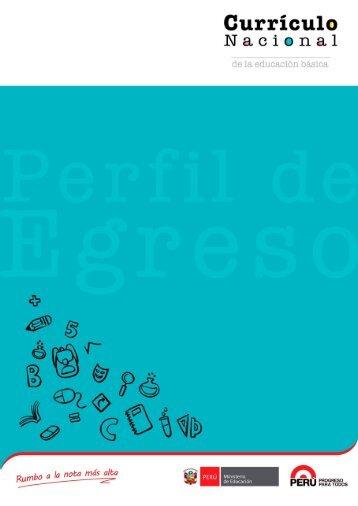 PERFIL DE EGRESO DE LOS ESTUDIANTES DE LA EDUCACIÓN BÁSICA