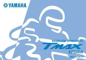 Yamaha TMAX - 2008 - Mode d'emploi Magyar