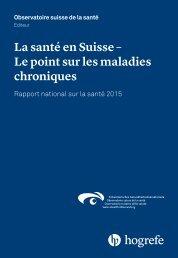 La santé en Suisse – Le point sur les maladies chroniques