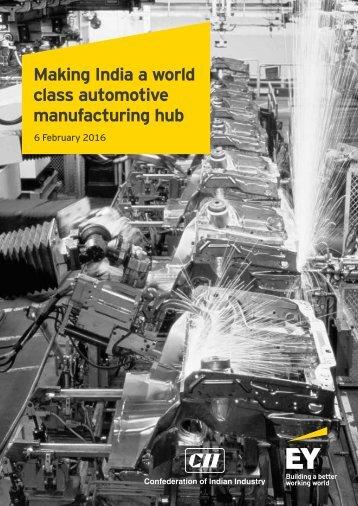 Making India a world class automotive manufacturing hub