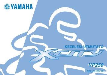 Yamaha XCITY250 - 2007 - Mode d'emploi Magyar