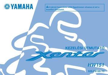 Yamaha XENTER 150 - 2012 - Mode d'emploi Magyar