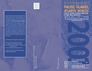 pacific islands, atlantic worlds - Asian/Pacific/American Institute at ...