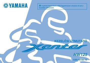 Yamaha XENTER 125 - 2012 - Mode d'emploi Magyar