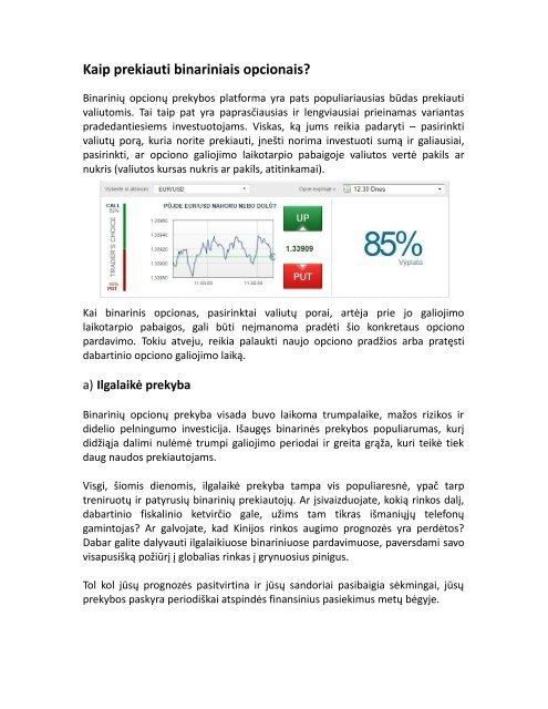 binarinių opcionų mažos investicijos)