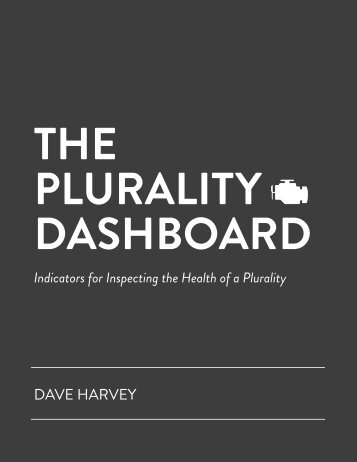 THE PLURALITY DASHBOARD