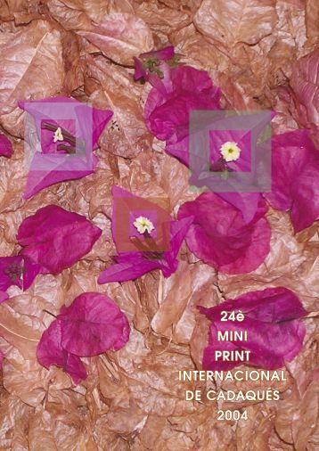 2004 CADAQUES MINI PRINT INTERNATIONAL
