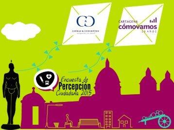 Encuesta de Percepción Ciudadana Cartagena Cómo Vamos 2015
