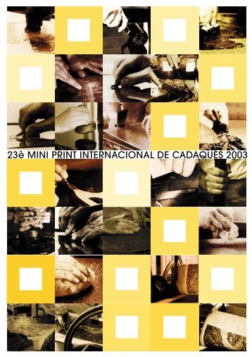2003 CADAQUES MINI PRINT INTERNATIONAL