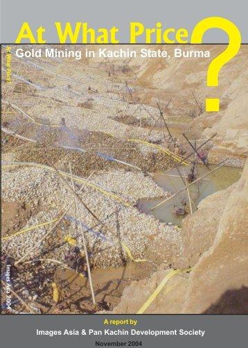 Gold Mining in Kachin State - Ibiblio