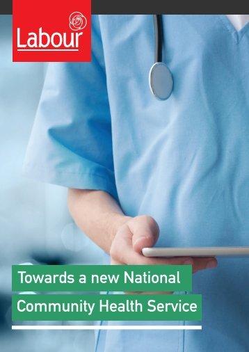 Towards a new National Community Health Service