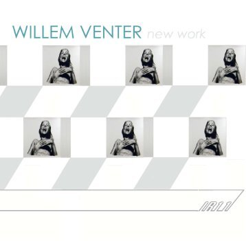 New Work by Willem Venter