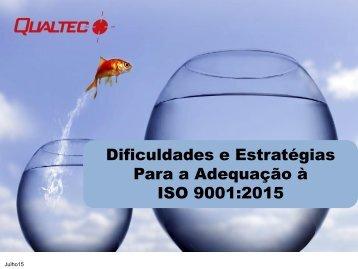 Dificuldades e Estratégias Para a Adequação à ISO 9001:2015