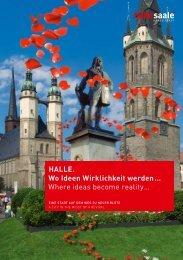 HALLE. Wo Ideen Wirklichkeit werden… - Wirtschaftsregion Leipzig ...