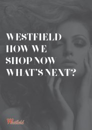 WESTFIELD HOW WE SHOP NOW WHAT 'S NEXT?